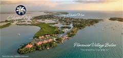 "Placencia Village, Belize . . .  ""The Island You Can Walk To"""